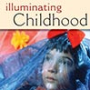 Illuminating Childhood